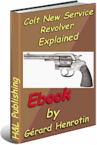 Colt New Service revolver explained (ebook) - Revolver Handguns
