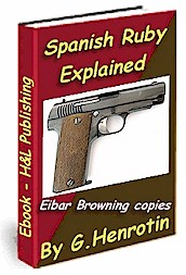 Spanish Ruby pistol explained - ebook